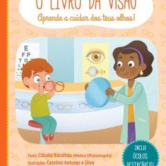 """Imagem da notícia: """"O Livro da Visão"""": Oftalmologista Cláudia Bacalhau lança livro sobre a visão para os mais novos"""